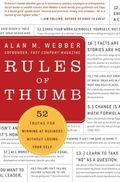 Rules of Thumb 52 Truths for Winning at Business Without Losing Your Self
